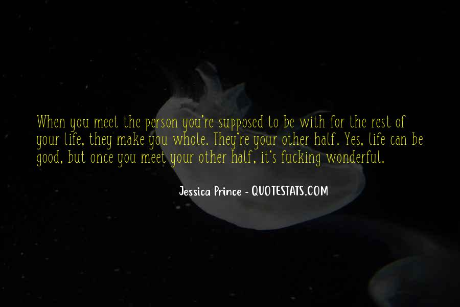 I Want To Meet You Once Quotes #560259