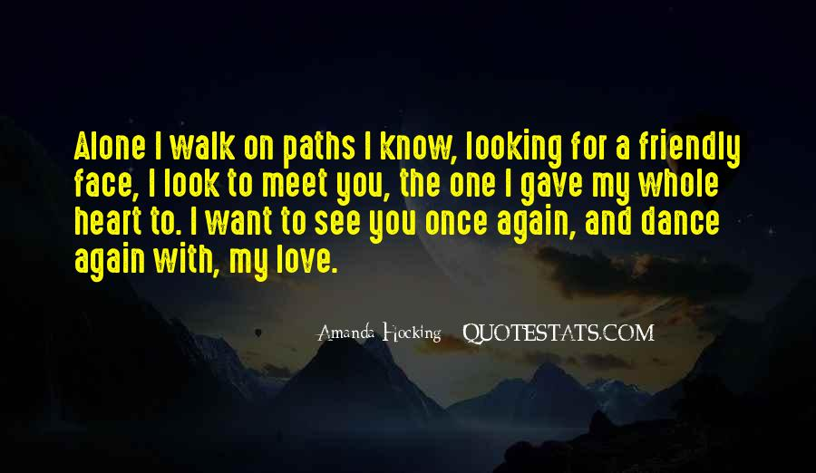I Want To Meet You Once Quotes #694505