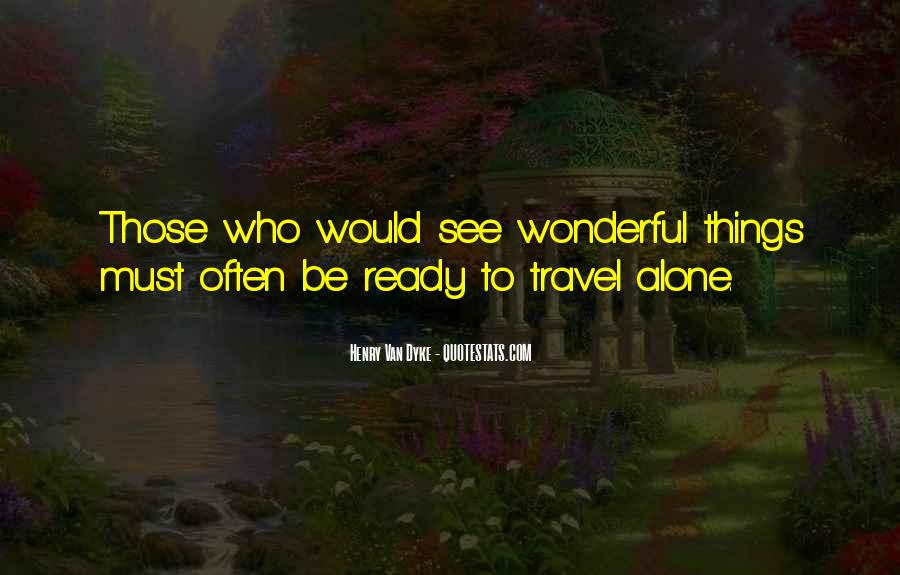 I Want To Travel Alone Quotes #138499