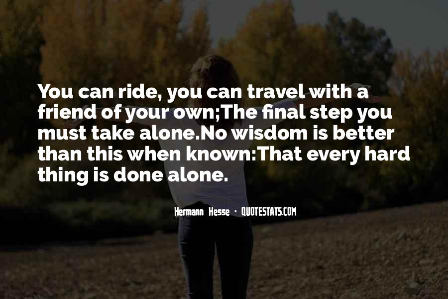 I Want To Travel Alone Quotes #149612