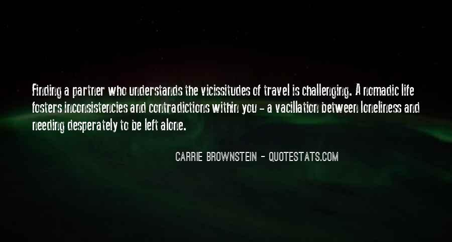 I Want To Travel Alone Quotes #151374