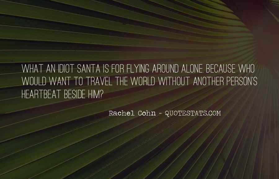 I Want To Travel Alone Quotes #201902