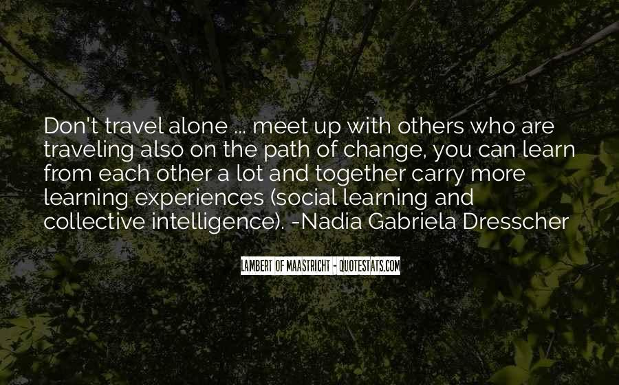I Want To Travel Alone Quotes #36500
