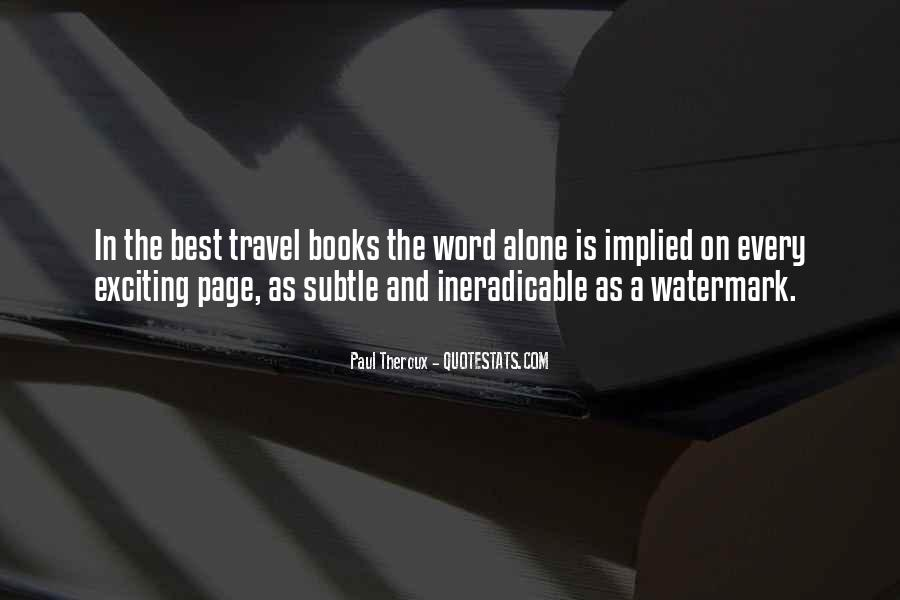 I Want To Travel Alone Quotes #374030