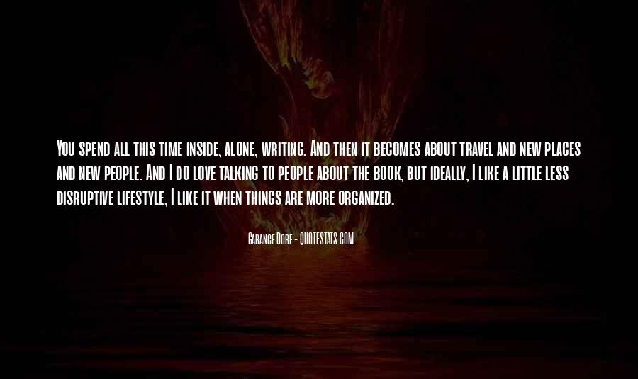 I Want To Travel Alone Quotes #391626