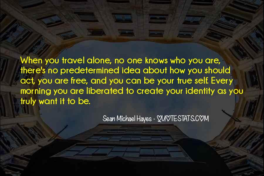 I Want To Travel Alone Quotes #43267