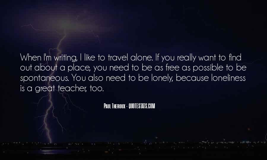 I Want To Travel Alone Quotes #657794