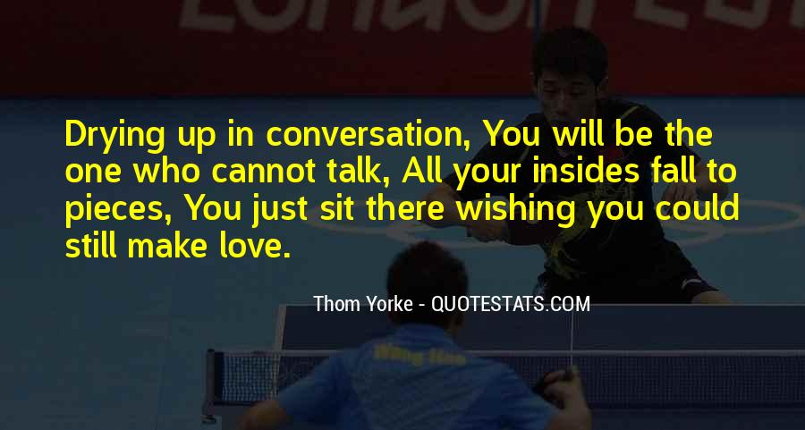 I Want U To Make Love To Me Quotes #7085