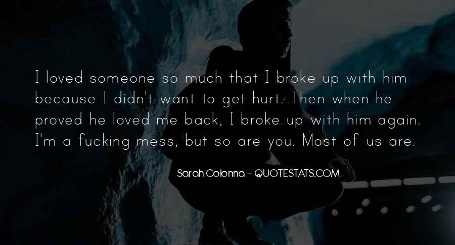I Want Us Again Quotes #911764