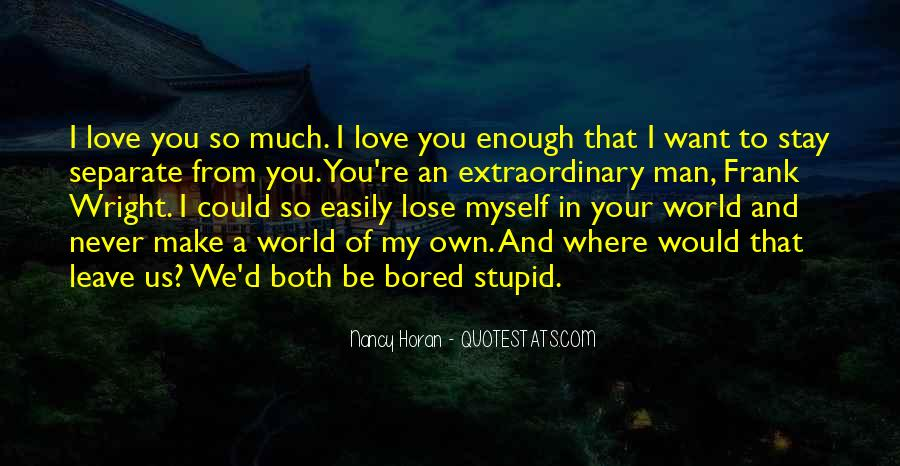 I Want Us Love Quotes #1307530