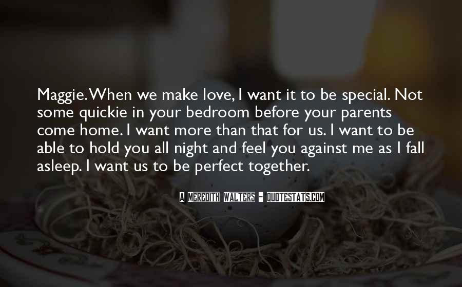 I Want Us Love Quotes #1696765