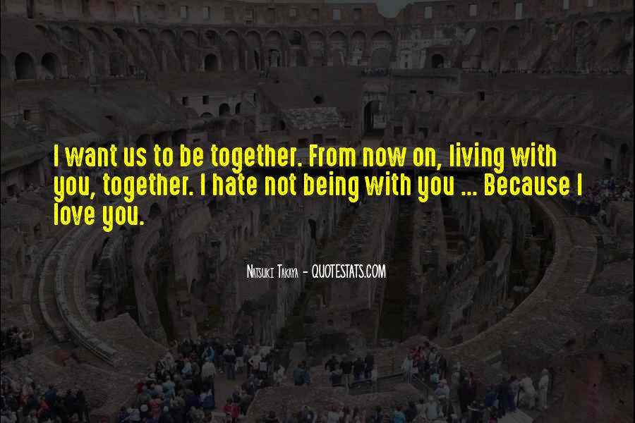 I Want Us Love Quotes #979294