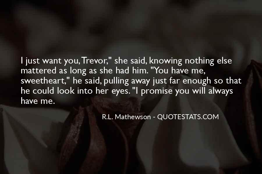 I Want You Always Quotes #148420