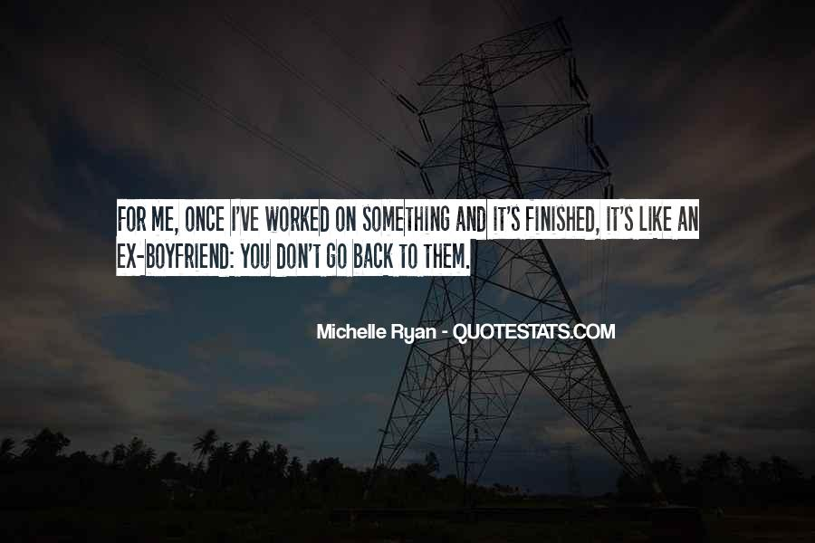 I Want You Back Boyfriend Quotes #375613