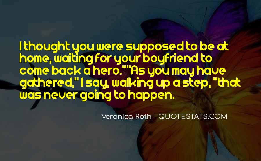 I Want You Back Boyfriend Quotes #702902