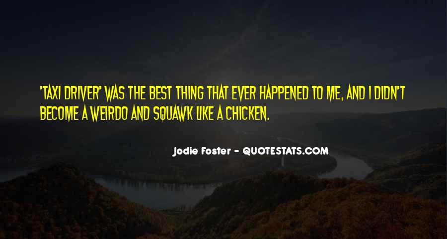 Quotes About The Best Thing That Ever Happened To Me #1123573
