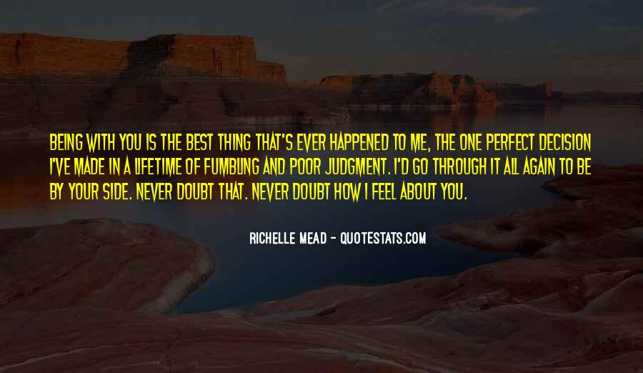 Quotes About The Best Thing That Ever Happened To Me #1166329