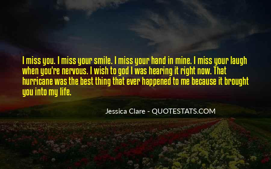 Quotes About The Best Thing That Ever Happened To Me #1447969