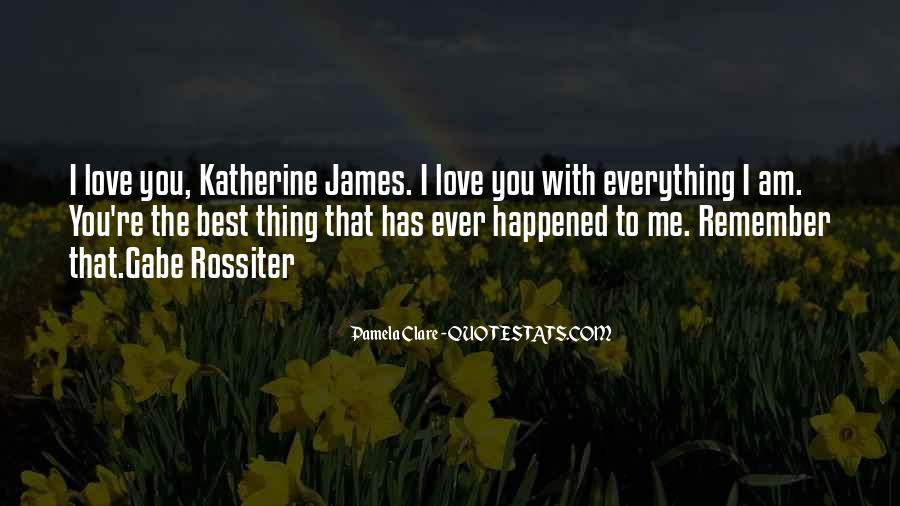 Quotes About The Best Thing That Ever Happened To Me #393066