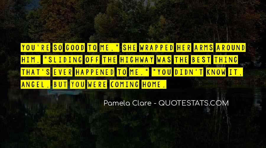 Quotes About The Best Thing That Ever Happened To Me #649451
