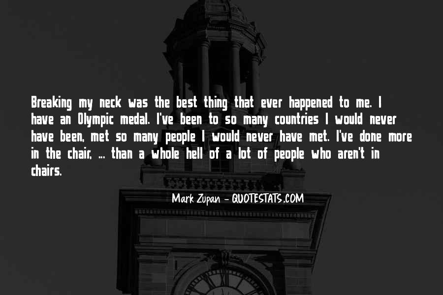 Quotes About The Best Thing That Ever Happened To Me #777714