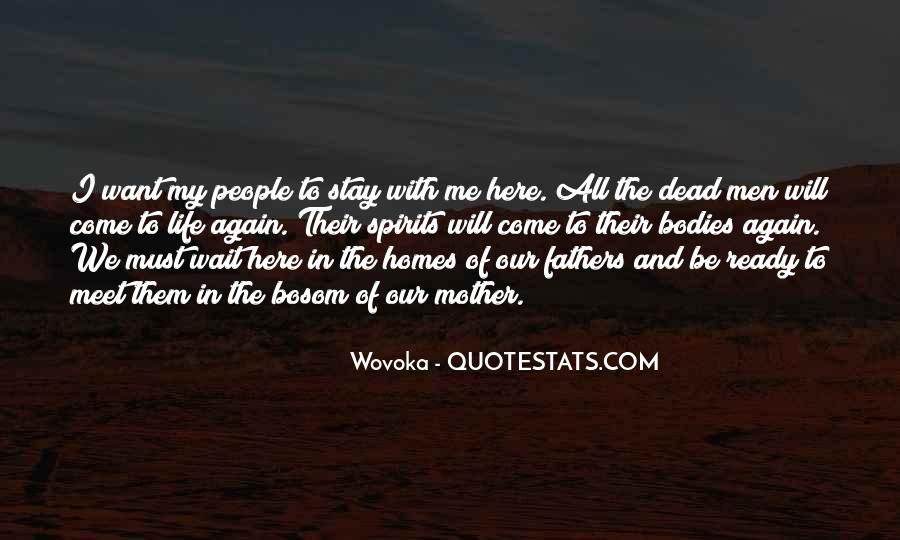 I Want You To Stay In My Life Quotes #16272