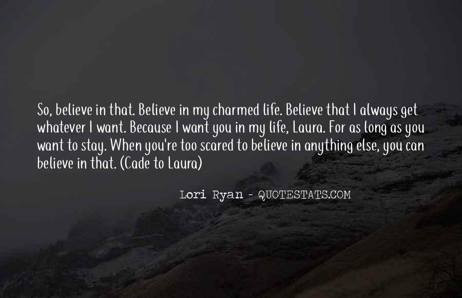 I Want You To Stay In My Life Quotes #1799478