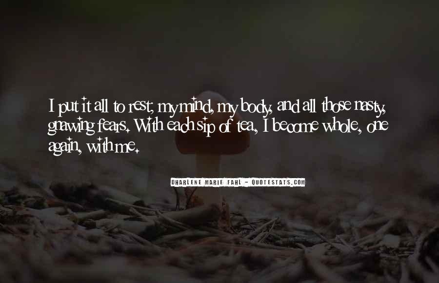 I Want Your Mind Body And Soul Quotes #201269