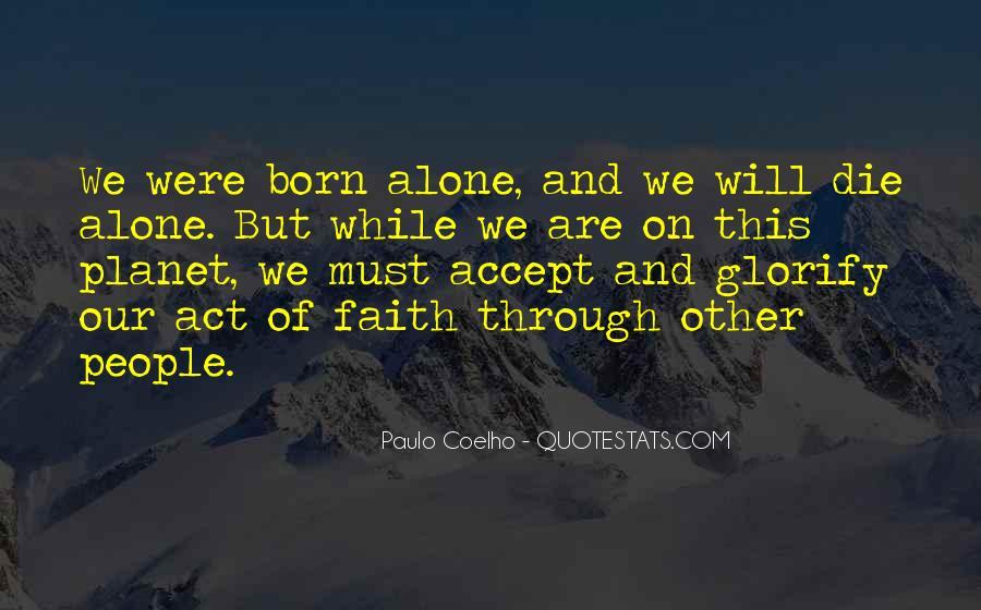 I Was Born Alone Quotes #111635