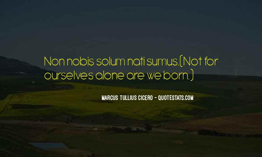 I Was Born Alone Quotes #170013