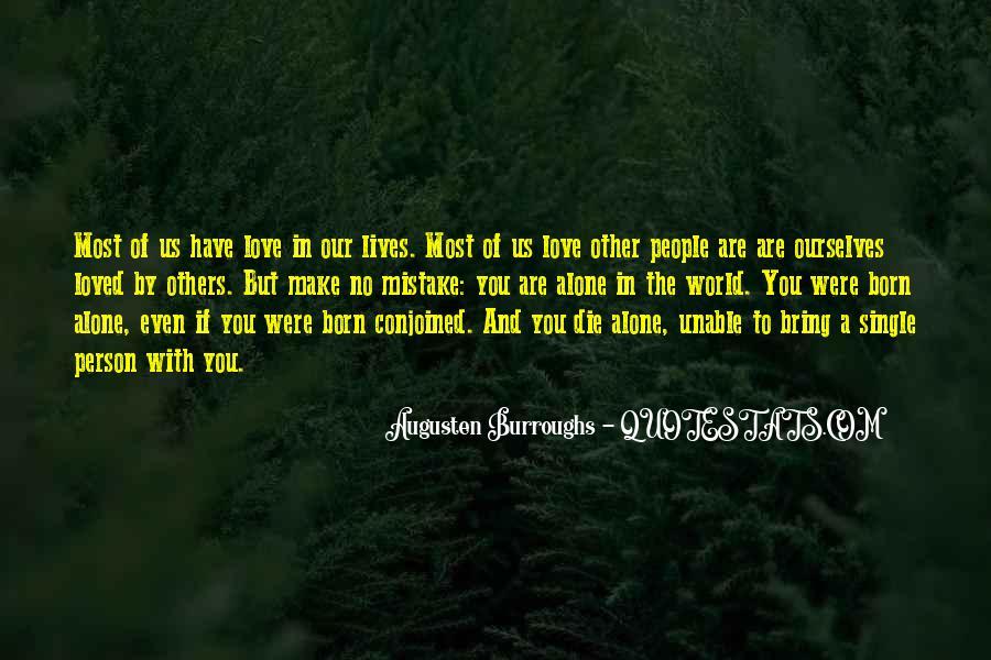 I Was Born Alone Quotes #213305