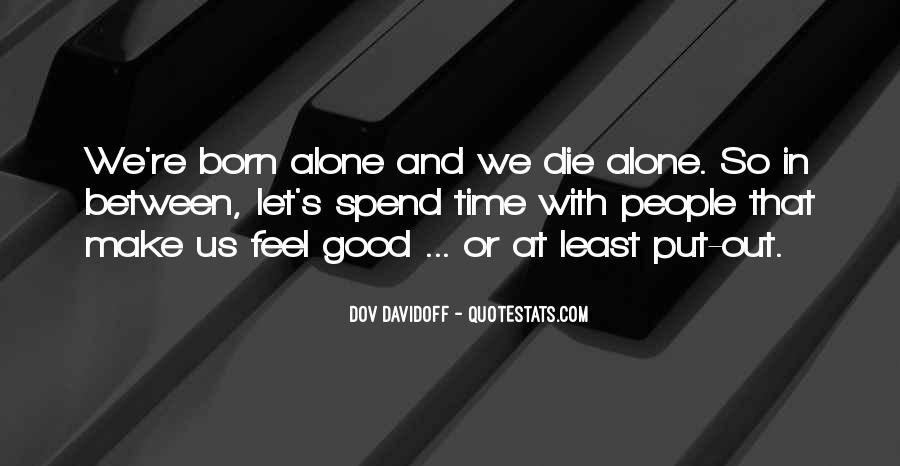 I Was Born Alone Quotes #253204