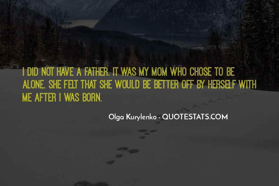 I Was Born Alone Quotes #275999