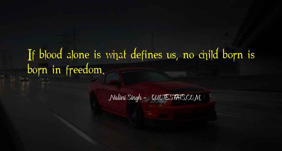 I Was Born Alone Quotes #305321