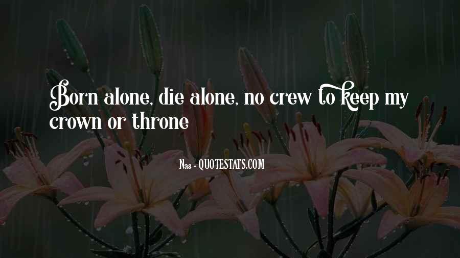 I Was Born Alone Quotes #582084