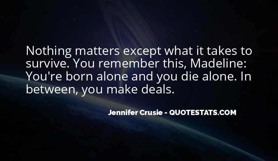 I Was Born Alone Quotes #659526