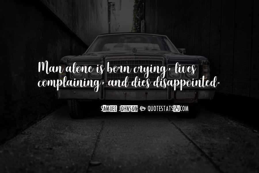 I Was Born Alone Quotes #692436