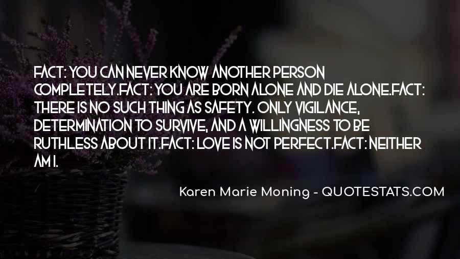 I Was Born Alone Quotes #803162