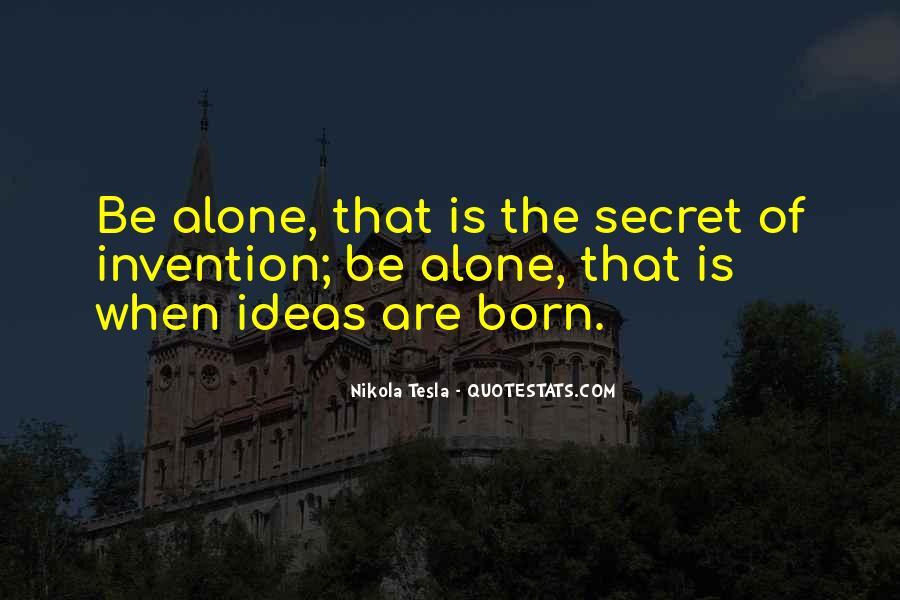 I Was Born Alone Quotes #837011