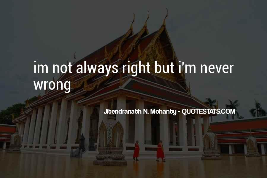 I Was Wrong And Im Sorry Quotes #1731495