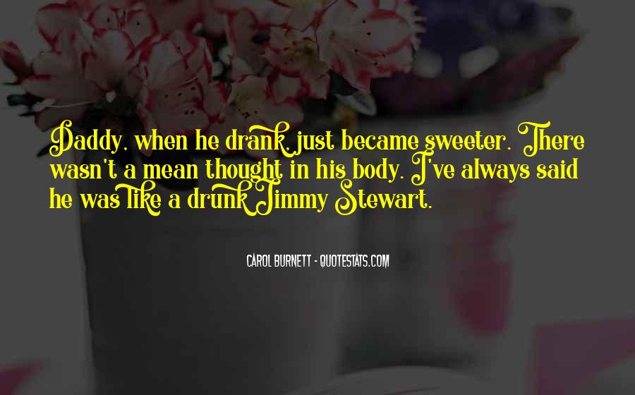 I Wasn't That Drunk Quotes #490186