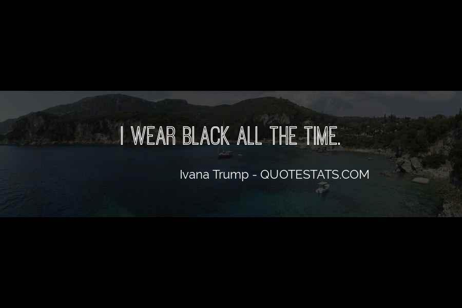 I Wear Black Quotes #1028343