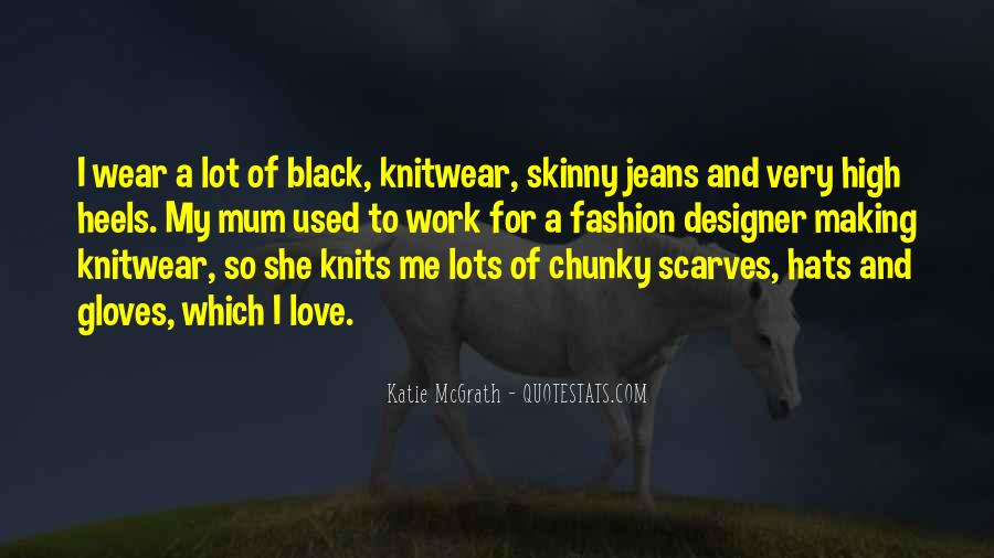 I Wear Black Quotes #1108724