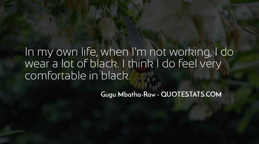 I Wear Black Quotes #1306441