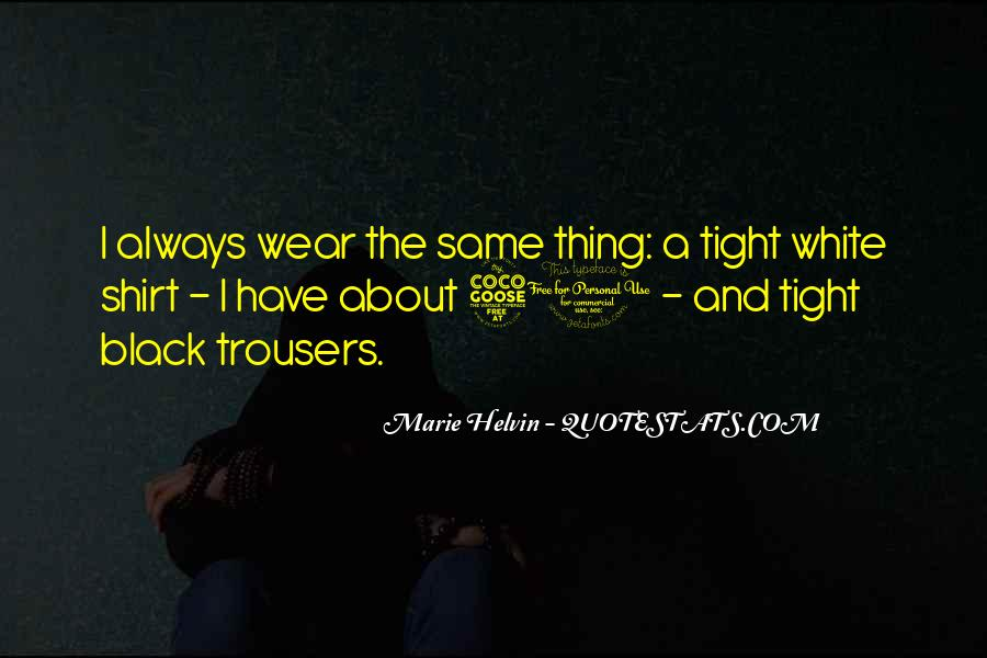 I Wear Black Quotes #147732
