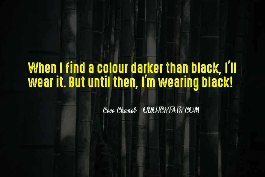 I Wear Black Quotes #377022