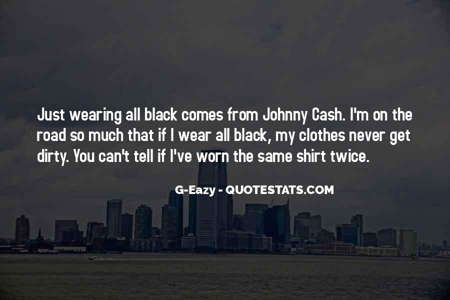 I Wear Black Quotes #446809