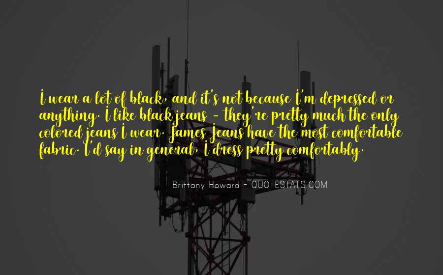 I Wear Black Quotes #546028