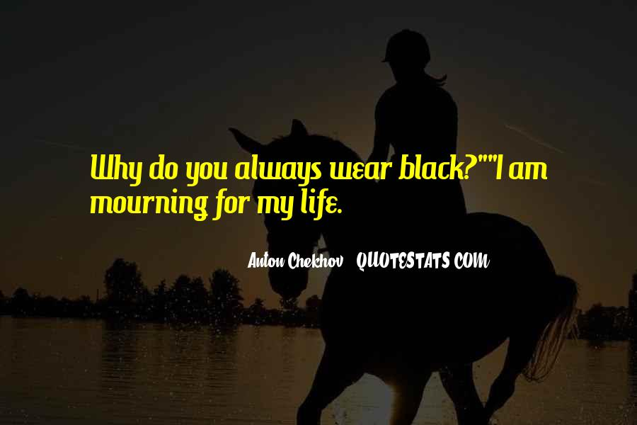 I Wear Black Quotes #681536