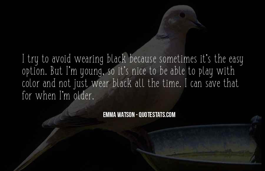 I Wear Black Quotes #846599